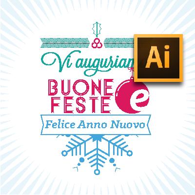Tutorial Biglietti Di Natale.Tutorial Illustrator Il Biglietto Di Natale Personalizzato